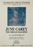 Exhibition Poster - June Carey - The Dream Machine