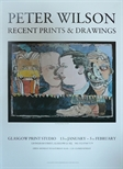 Exhibition Poster - Peter Wilson Recent Prints and Drawings