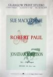 Exhibition Poster - Sue Mackechnie, Robert Paul, Jonathan Robertson